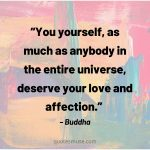 Quotes on Self Love that Reward your Self Esteem