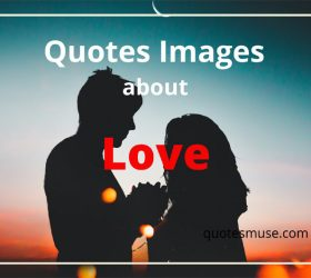 Quotes Images About Love