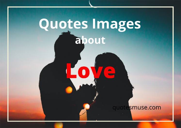 Quotes Images about Love Pictures, Photos and Pics