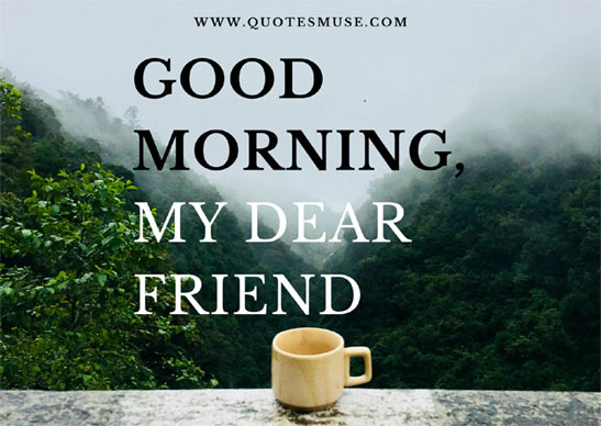 Wish a Forever Friend A Very Good Morning
