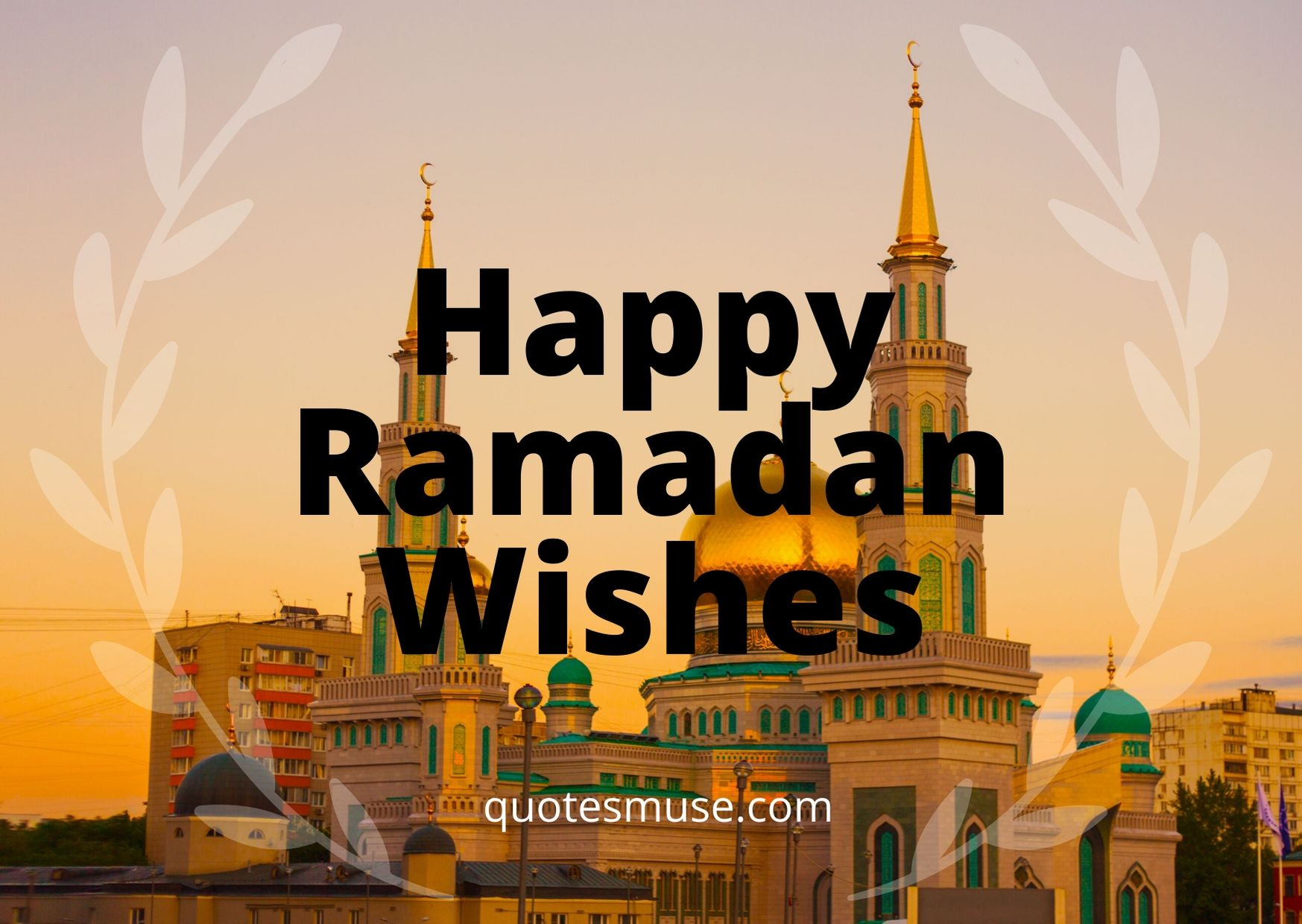 Happy Ramadan Wishes, Quotes and Greetings