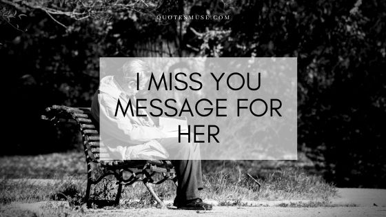 I Miss you Message For Showing you Love for Her