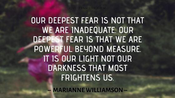 Marianne Williamson our greatest fear