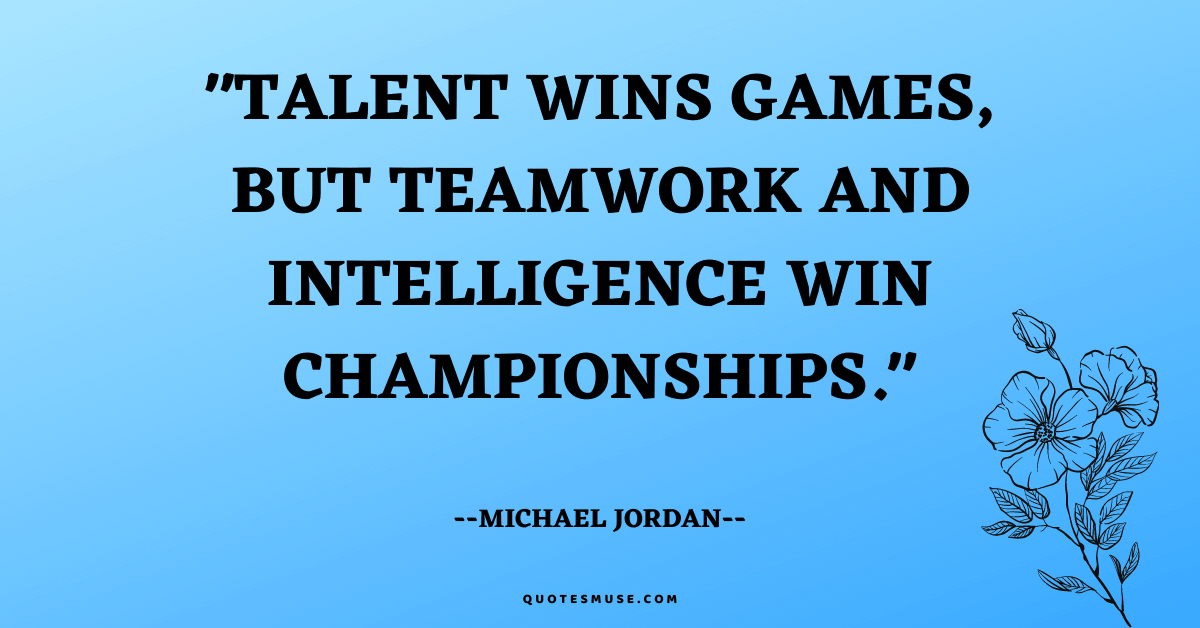 45 Memorable Quote of the Day Teamwork and Success Forever