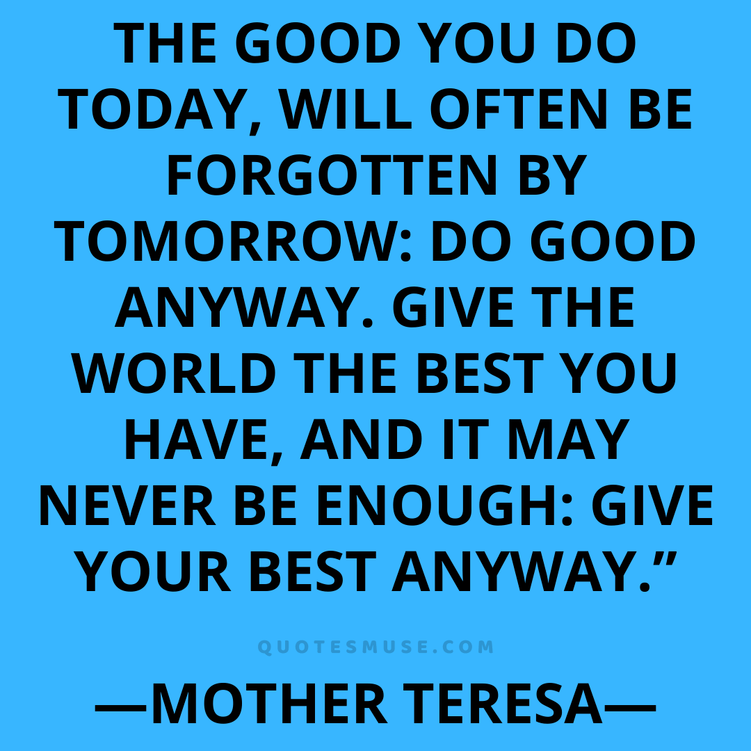40 Mother Teresa Quotes on Life Do It Anyway and Other